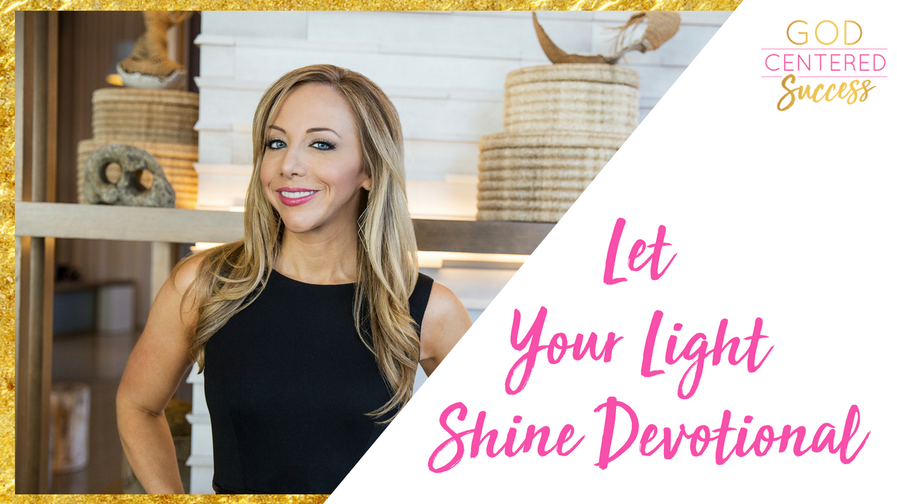 let your light shine in the business world